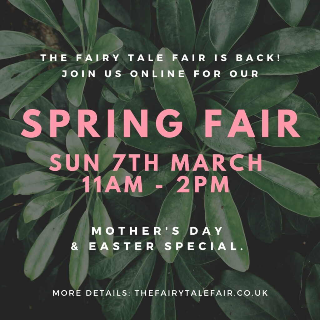 fairy tale fair online spring fair 7th march