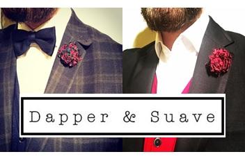 Dapper & Suave